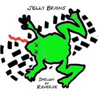 Jelly Brains CD Cover Darwin in Rewerse